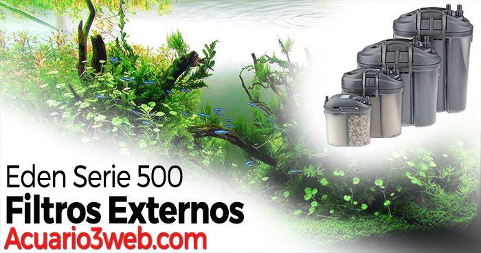 Review de la Gama 500 de filtros externos de Eden
