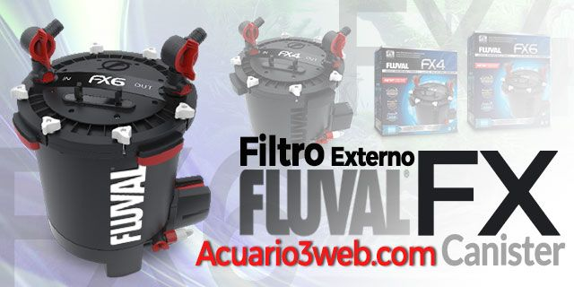 Filtro Canister Fluval FX para Acuarios