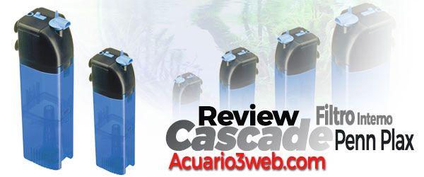 Review del Filtro Interno Penn Plax Cascade