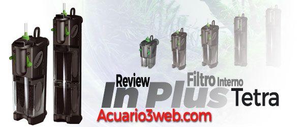 Review del Tetra IN Plus Filtro Interior para acuarios